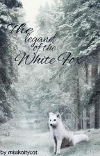 The legend of the white fox by MissKaityCat