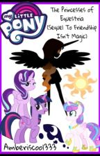 The Princesses Of Equestria | ✔️ by amberiscool333