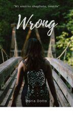Wrong by MariaDotto_