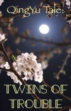 A Wuxia Tale: Twins of Trouble by ginaddict