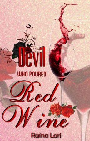 MANAN FF: The Devil Who Poured Red Wine by rainalori