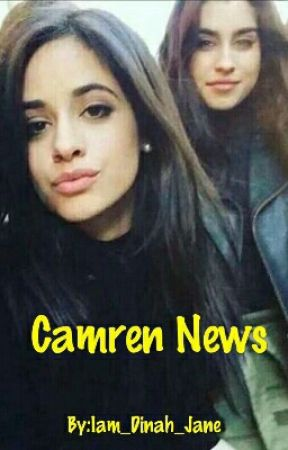 CAMREN NEWS by Iam_Dinah_Jane