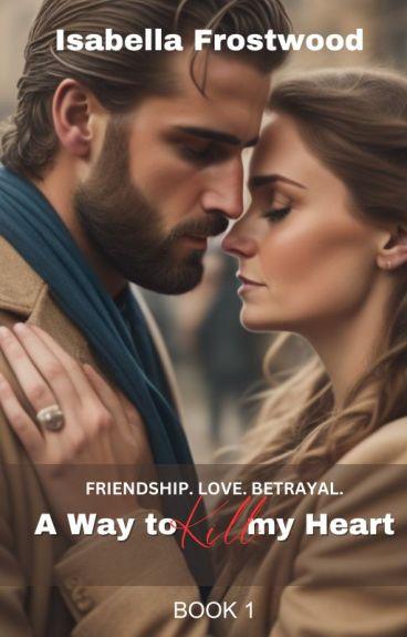 A Way To Kill My Heart (LBS:#1)