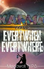 KARMA by userkarmaevery