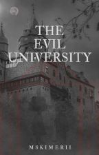 The Evil University by Hanamii_WP