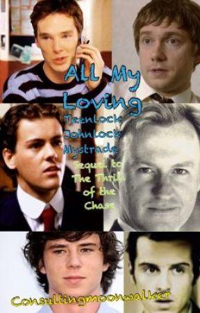 All My Loving (teen!lock Johnlock/Mystrade) by consultingmoonwalker