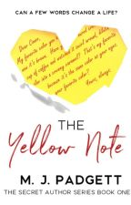 The Yellow Note 💛 (Book 1 in the Secret Author Series) (Complete) by Mpadgett80