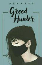 Greed Hunter by mkay202