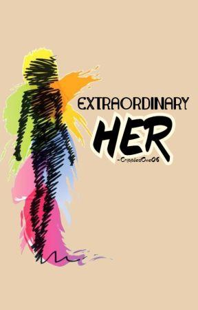 Extraordinary Her by CrippledOne06