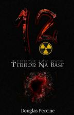Terror Na Base by DouglasPeccine