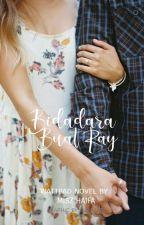 Bidadara Cinta Buat Ray by MiszHaifa8