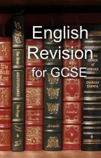 English Revision for GCSE by Tiger-Lily21