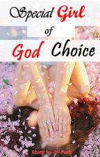 Special Girl of God Choice by JR-Park