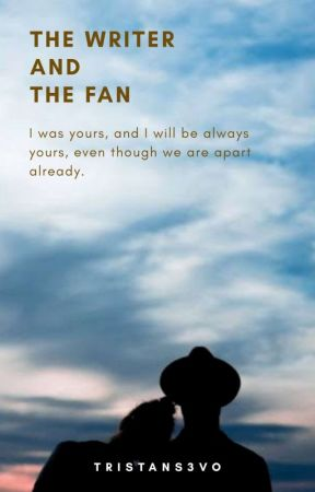 The Writer and The Fan by Tristan_S3vo