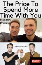 the price to spend more time with you (Standrew) by UniversalSatan