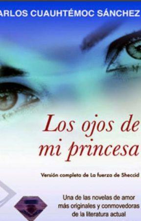 Los ojos de mi princesa by Mihistoriamiculpa