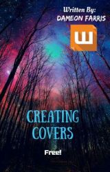 Creating Covers by Dameon_Farris