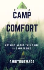 Camp Comfort  by ambitiousmags