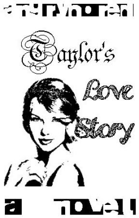 Taylor's Love Story by angrybored