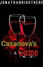 Casanova's Game (Completed) by jonathanrighthere
