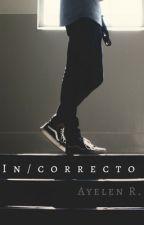 IN/CORRECTO. by panconpollo00