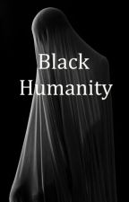 Black Humanity by dkseelro