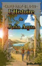 [Percy Jackson] L'histoire de Julia Aqua. by ldm_elisabeth