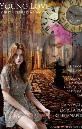 Young Love: My Boyfriend is a Vampire (JM Y RD) Complete! by RebecaNapoli