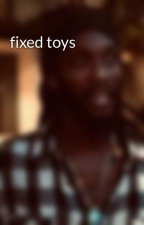 fixed toys by Nicoli_Burney