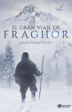 El gran viaje de Fraghor by rifelaura