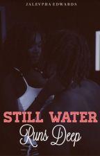 Still Water Runs Deep by SlimSociety_