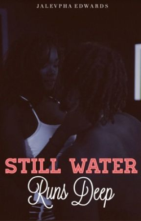 Still Water Runs Deep by SlimSociety_