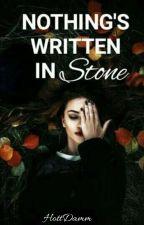 Nothing's Written In Stone by rachieb03