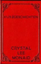 Crystal's Short Stories by crystalleemonaid