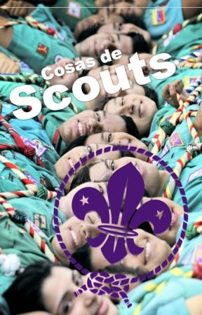Cosas de Scouts by holasoyshofy