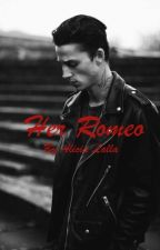 Her Romeo by lalla527
