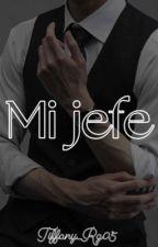 Mi Jefe  by Tiffany_Rg05
