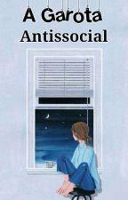 a garota antissocial by uma_coisinha