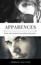 Apparences (EN PAUSE) by KeliaJl