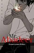 Fiolee ; Mr. Abadeer. by AnnSanc