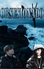 Obsesionado [DAEJAE] by Veronica07030703