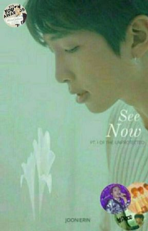 BOOK 1: See Now || Namjoon FF [Completed] by JoonieRin
