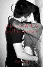 I'm In Love With A Bad Boy Vampire (On Hold) by aliaoxy