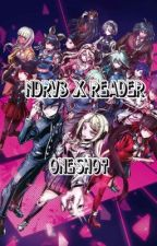 NDRV3 x Reader Oneshot by Meggy126