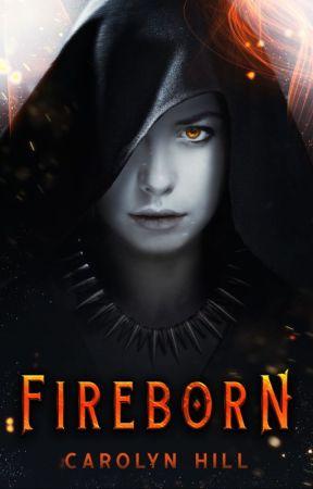 Fireborn by Carolyn_Hill