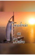 Coincidência ou Destino by tuaneschmidt