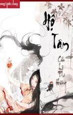 [Full] [Edit] Hộ Tâm - Cửu Lộ Phi Hương by MiNhon
