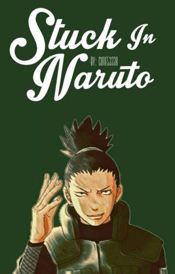 Stuck in Naruto!