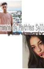 Hermana de Mathias Sellanes [Fede vigevani y vos] by laublanco24