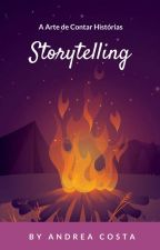 Storytelling- A Arte de Contar Histórias by byandreacosta